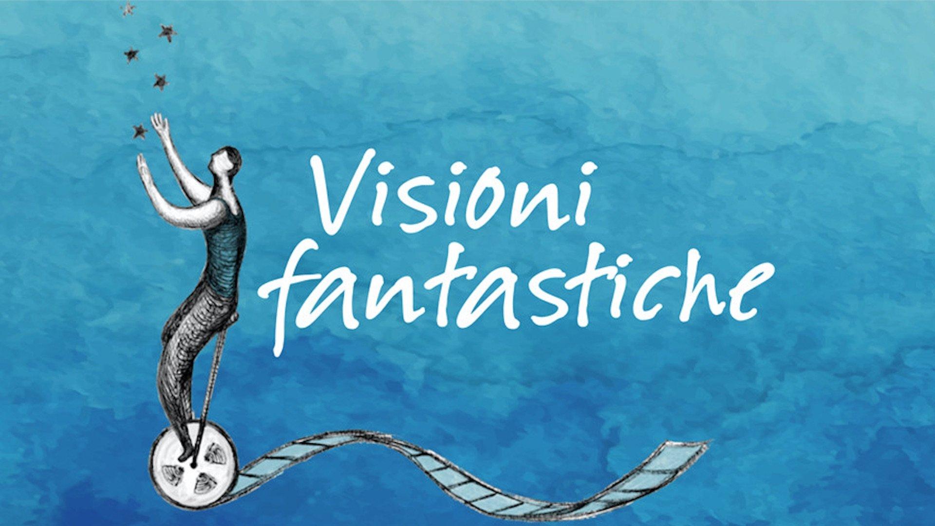 Visioni fantastiche