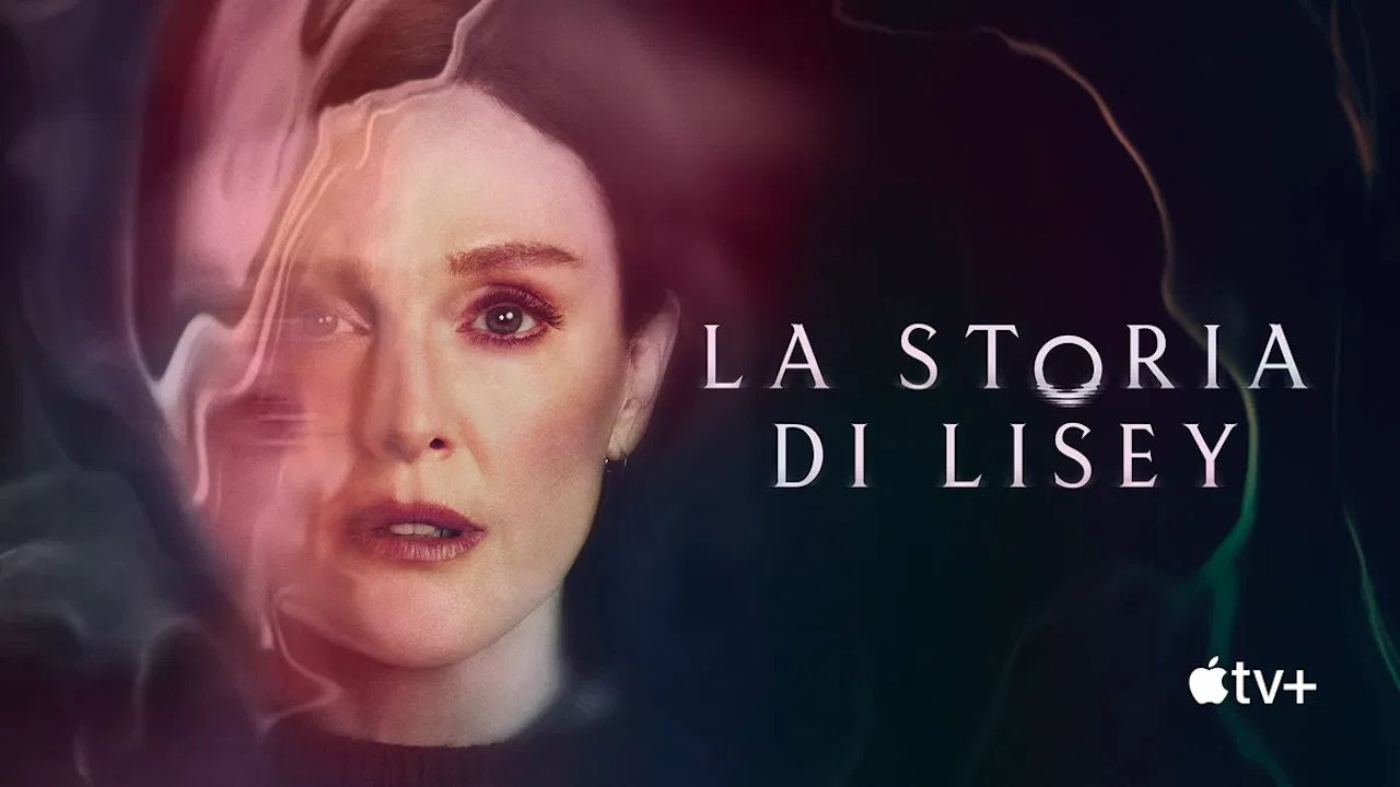 La storia di Lisey: il trailer della miniserie Apple con Julianne Moore